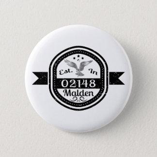 Established In 02148 Malden 6 Cm Round Badge