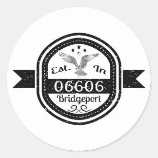 Established In 06606 Bridgeport Round Sticker