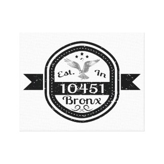 Established In 10451 Bronx Canvas Print