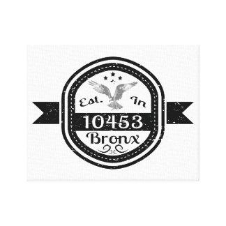 Established In 10453 Bronx Canvas Print