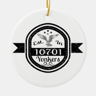 Established In 10701 Yonkers Ceramic Ornament