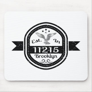 Established In 11215 Brooklyn Mouse Pad
