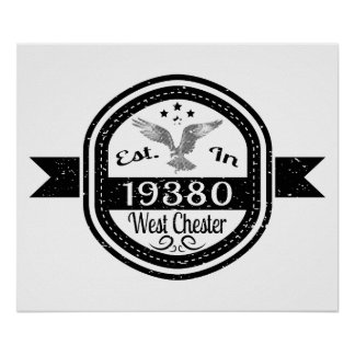 Established In 19380 West Chester Poster