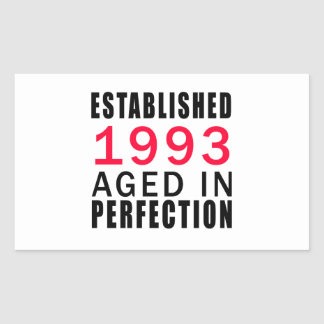 Established In 1993 Aged In Perfection Rectangular Sticker