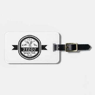 Established In 21207 Gwynn Oak Luggage Tag