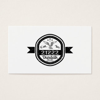 Established In 21222 Dundalk Business Card
