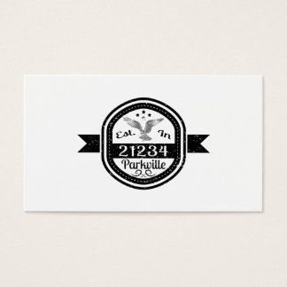 Established In 21234 Parkville Business Card