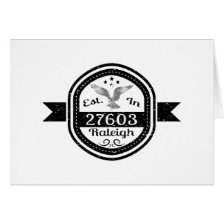 Established In 27603 Raleigh Card