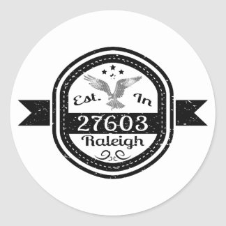 Established In 27603 Raleigh Classic Round Sticker