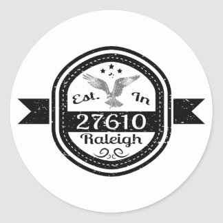 Established In 27610 Raleigh Classic Round Sticker