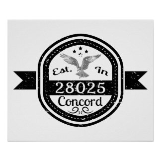Established In 28025 Concord Poster