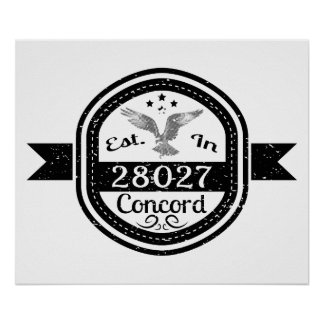 Established In 28027 Concord Poster