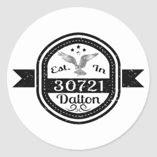 Established In 30721 Dalton Round Sticker