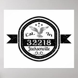 Established In 32218 Jacksonville Poster