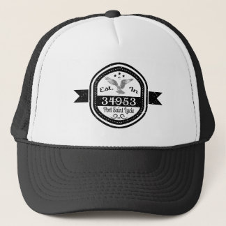 Established In 34953 Port Saint Lucie Trucker Hat