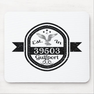 Established In 39503 Gulfport Mouse Pad