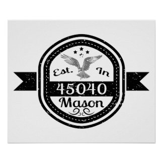 Established In 45040 Mason Poster