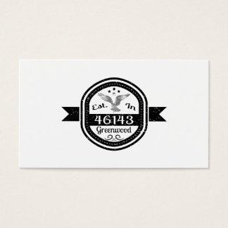 Established In 46143 Greenwood Business Card
