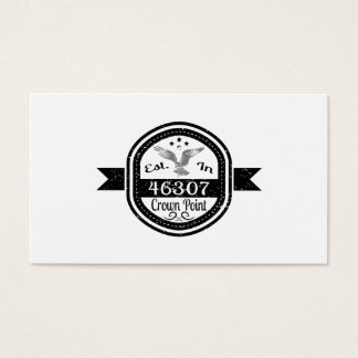 Established In 46307 Crown Point Business Card
