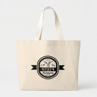 Established In 47374 Richmond Large Tote Bag