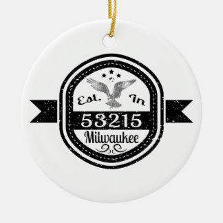 Established In 53215 Milwaukee Ceramic Ornament