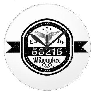 Established In 53215 Milwaukee Large Clock