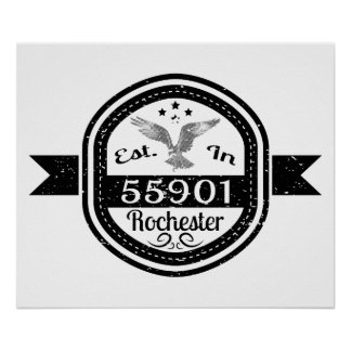 Established In 55901 Rochester Poster