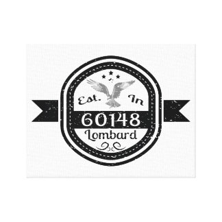 Established In 60148 Lombard Canvas Print