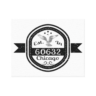 Established In 60632 Chicago Canvas Print