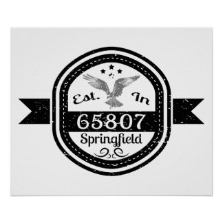 Established In 65807 Springfield Poster