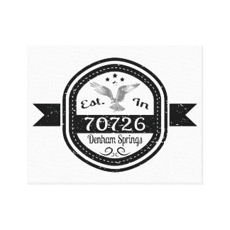 Established In 70726 Denham Springs Canvas Print