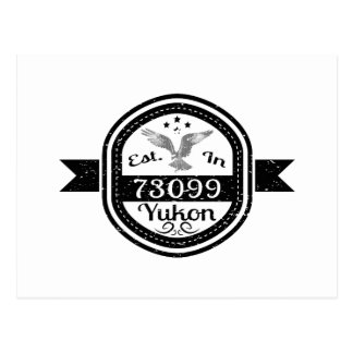 Established In 73099 Yukon Postcard