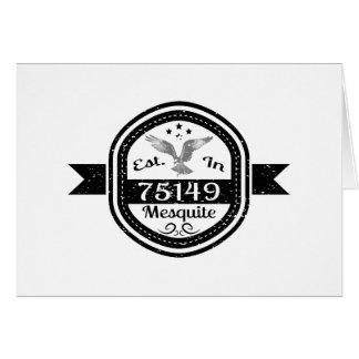 Established In 75149 Mesquite Card