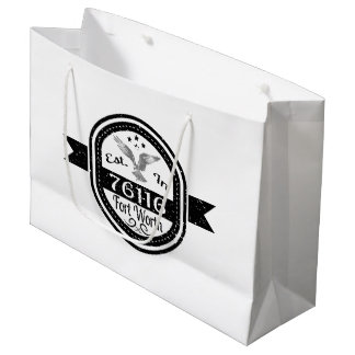 Established In 76116 Fort Worth Large Gift Bag