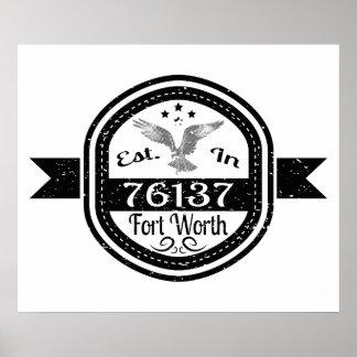 Established In 76137 Fort Worth Poster
