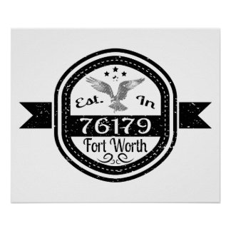 Established In 76179 Fort Worth Poster
