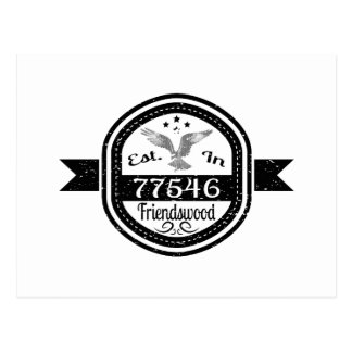 Established In 77546 Friendswood Postcard