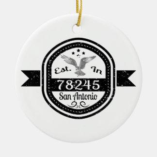 Established In 78245 San Antonio Round Ceramic Decoration