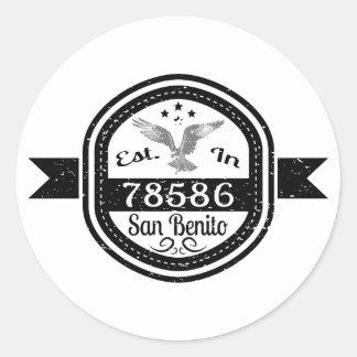 Established In 78586 San Benito Classic Round Sticker