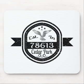 Established In 78613 Cedar Park Mouse Pad