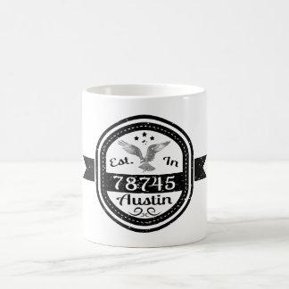 Established In 78745 Austin Coffee Mug