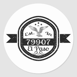 Established In 79907 El Paso Classic Round Sticker