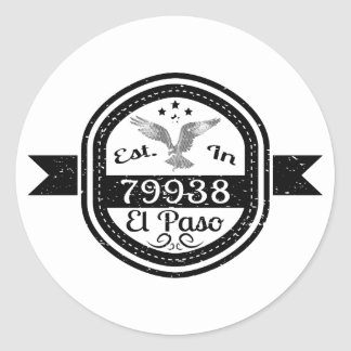 Established In 79938 El Paso Classic Round Sticker