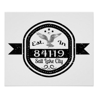 Established In 84119 Salt Lake City Poster