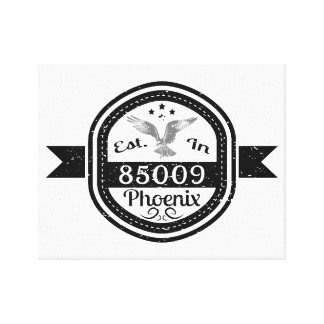 Established In 85009 Phoenix Canvas Print
