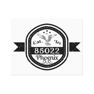 Established In 85022 Phoenix Canvas Print