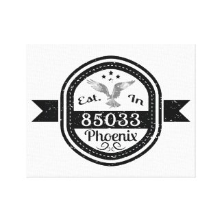 Established In 85033 Phoenix Canvas Print