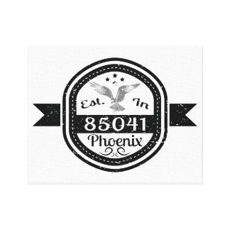 Established In 85041 Phoenix Canvas Print