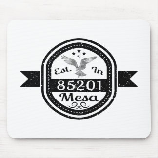 Established In 85201 Mesa Mouse Pad