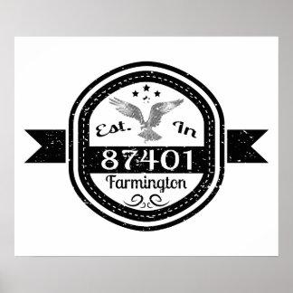 Established In 87401 Farmington Poster